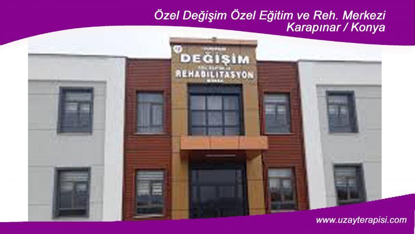 Değişim Özel Eğitim ve Reh. Merkezi - Karapınar / Konya