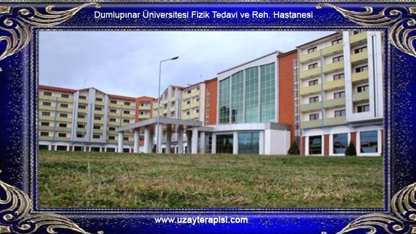 Dumlupınar Üniversitesi Fizik Tedavi ve Reh. Hastanesi