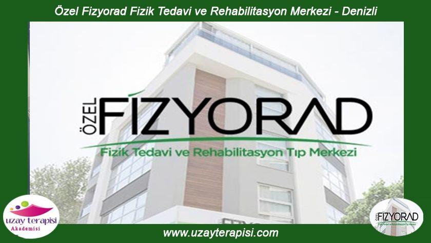 Fizyorad Fizik Tedavi ve Rehabilitasyon Merkezi - Denizli