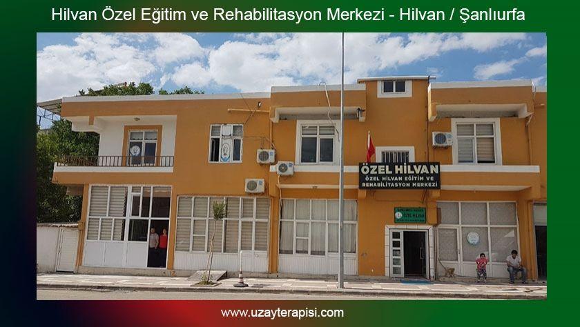 Hilvan Özel Eğitim ve Rehabilitasyon Merkezi - Şanlıurfa