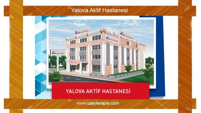 Yalova Aktif Fizik Tedavi Hastanesi
